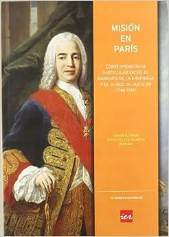 Misión en París: correspondencia particular entre el