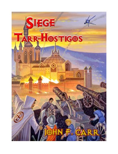 Siege of Tarr-Hostigos (Kalvan Series Book 4)