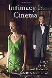 Intimacy in Cinema: Critical Essays on English Language Films