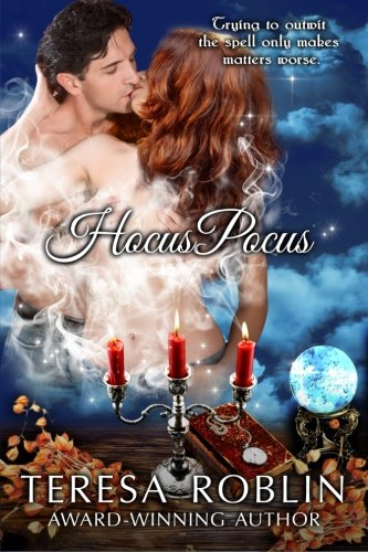 Hocus Pocus (Hot and Spicy Romantic Comedy with Magic and Spells) ebook