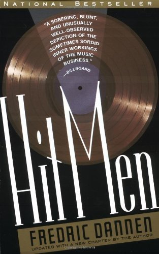 Hit Men: Power Brokers and Fast Money Inside the Music Business by Dannen, Fredric unknown Edition [Paperback(1991)]