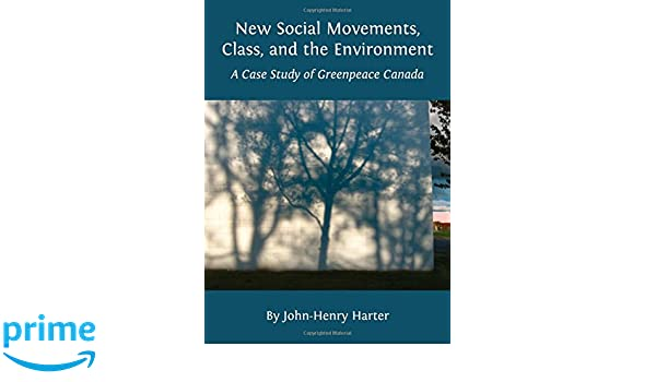 New Social Movements, Class, and the Environment: A Case