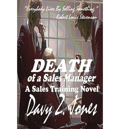 Download Death of a Sales Manager : A Sales Training Novel(Paperback) - 2009 Edition PDF