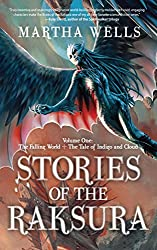Stories of the Raksura: The Falling World & The Tale of Indigo and Cloud: 1