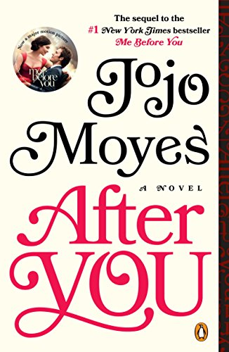 After You: A Novel by [Moyes, Jojo]
