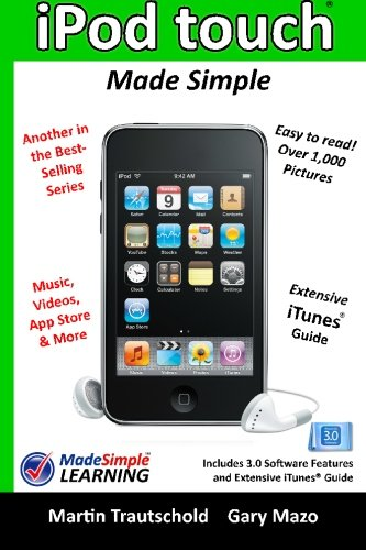 iPod touch Made Simple: Includes 3.0 Software Features and Extensive iTunes(tm) Guide pdf