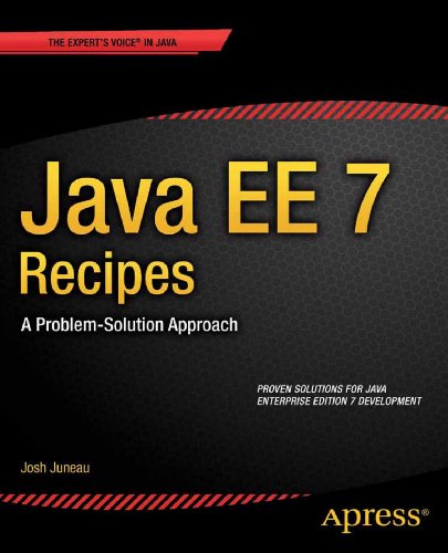 Java EE 7 Recipes: A Problem-Solution Approach Pdf