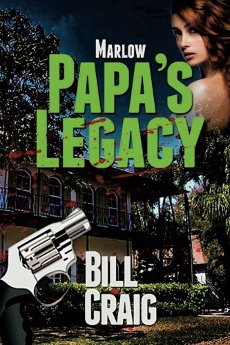 Marlow: Papa's Legacy (Key West Mysteries) (Volume 8)