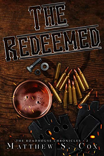 The Redeemed (The Roadhouse Chronicles Book 2) by [Cox, Matthew S.]