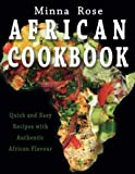 African Cookbook: Quick and Easy Recipes with Authentic Flavour
