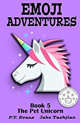 Emoji Adventures Volume 5: The Pet Unicorn