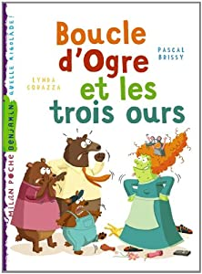"""Afficher """"Boucle d'Ogre et les trois ours"""""""