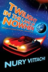 Twilight in the Land of Nowhen by Nury Vittachi (2006-10-01) Paperback