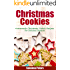 Christmas Cookies: Homemade Christmas Cookie Recipes for Delicious Desserts (Holiday Cookies)