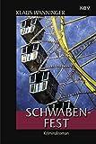 Schwaben-Fest: Kommissar Braigs 19. Fall