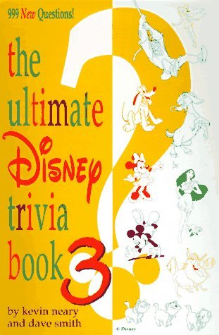 Ultimate Disney Trivia: Book 3 by Kevin Neary (1997-07-06)