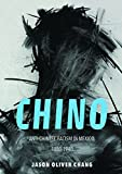 "Jason Oliver Chang, ""Chino: Anti-Chinese Racism in Mexico, 1880-1940"" (U. Illinois Press, 2017)"