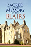 Sacred to the Memory of the Blairs, T. W. Blair Sr. and T. W. Blair Jr., 1436355605