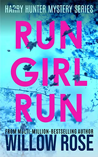 Run Girl Run by Willow Rose ebook deal