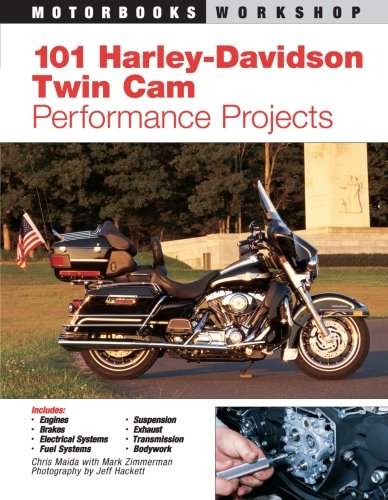 101 Harley-Davidson Twin Cam Performance Projects (Motorbooks Workshop) -