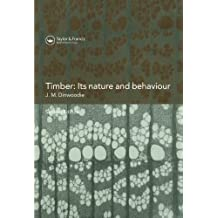 Timber; Its Nature and Behaviour, Second Edition