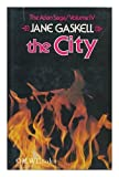 The City, Jane Gaskell, 0312139829