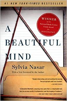 A Beautiful Mind, by Sylvia Nasar
