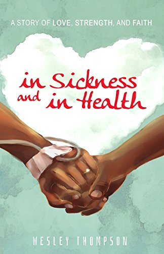 In Sickness and In Health: A Story of Love, Strength, and Faith