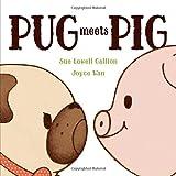 Pug Meets Pig (Pug & Pig)