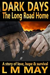 Dark Days: The Long Road Home (EMP Fiction) (English Edition)