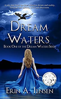Dream Waters: Book One of The Dream Waters Series by [Jensen, Erin A.]