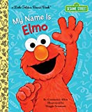 img - for My Name Is Elmo (Sesame Street) (Little Golden Book) book / textbook / text book