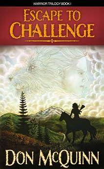 Escape To Challenge (The Moondark Saga Book 1) by [McQuinn, Don]