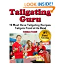 Tailgating Guru  - 19 Must Have Tailgating Recipes - Tailgate Food At Its Best