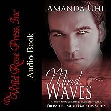 Mind Waves Audiobook by Amanda Uhl Narrated by Amanda Uhl