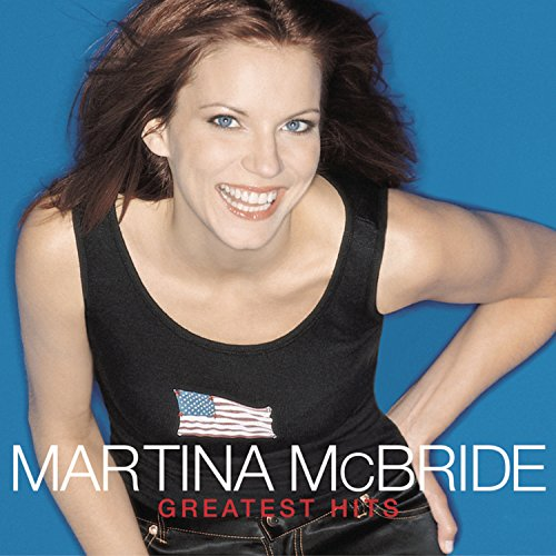 Martina McBride - Greatest Hits Martina Mcbride Greatest Hits Cd