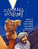 Camiles Journey Master Playbook with Musical Scores, Dixie & Sharon Phillips and Lucy Robbins, 1616331968