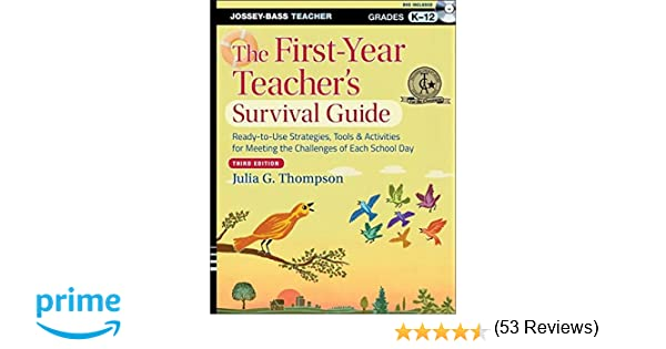 The First-Year Teacher's Survival Guide: Ready-to-Use Strategies ...
