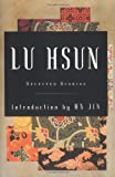 Selected Stories of Lu Hsun, Lu Hsun, 0393008487