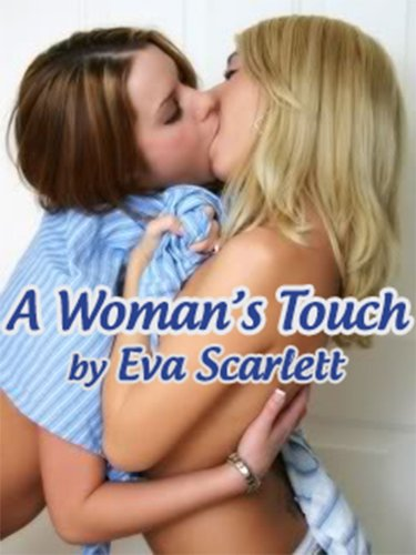 A Woman's Touch - First Time Lesbian Love