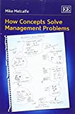 img - for How Concepts Solve Management Problems by Mike Metcalfe (2015-11-30) book / textbook / text book