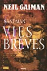 Sandman, Tome 7 : Vies brèves par Gaiman