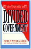 Divided Government, Peter F. Galderisi, 0847682951