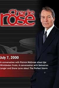 Charlie Rose with Patrick McEnroe; Sebastian Junger & Diane Lane (July 7, 2000)