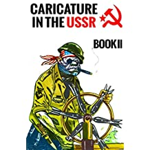 Caricature In The USSR: Book II