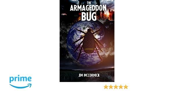 The Armageddon Bug