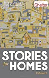 Stories for Homes - Volume Two: Volume 2