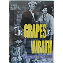 The Grapes of Wrath: Complete & Unabridged