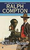 The Killing Season, Ralph Compton, 0451187873