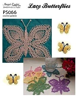 Crochet Pattern Lacy Butterflies PS066-R by [Weldon, Maggie]